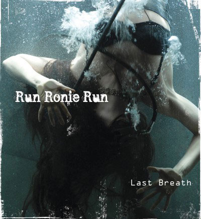 Photo pour couverture de Run Ronie Run – Last Breath